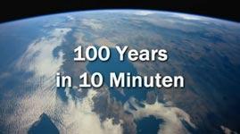 100 Jahre Geschichte in 10 Minuten