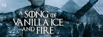 Vanilla Ice and Fire Game of Thrones